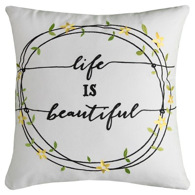 Ivory Life is Beautiful Throw Pillow Ivory (20 x20 )- Rizzy Home®