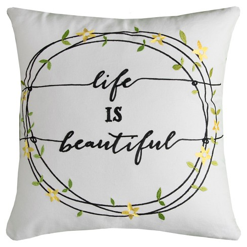 "Ivory Life is Beautiful Throw Pillow Ivory (20""x20"") - Rizzy Home® - image 1 of 1"