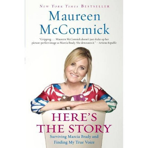 Here's the Story - by  Maureen McCormick (Paperback) - image 1 of 1