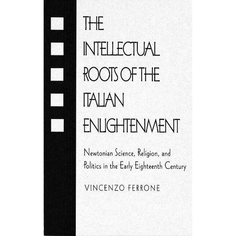 Intellectual Roots of the Italian Enlightenment - by  Vincenzo Ferrone (Hardcover) - image 1 of 1