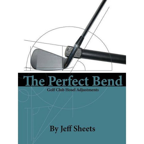 The Perfect Bend - by  Jeffrey David Sheets (Paperback) - image 1 of 1