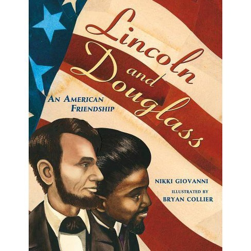 Lincoln and Douglass - by  Nikki Giovanni (Paperback) - image 1 of 1