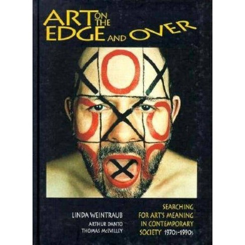 Art on the Edge...and Over - by  Linda Weintraub (Hardcover) - image 1 of 1