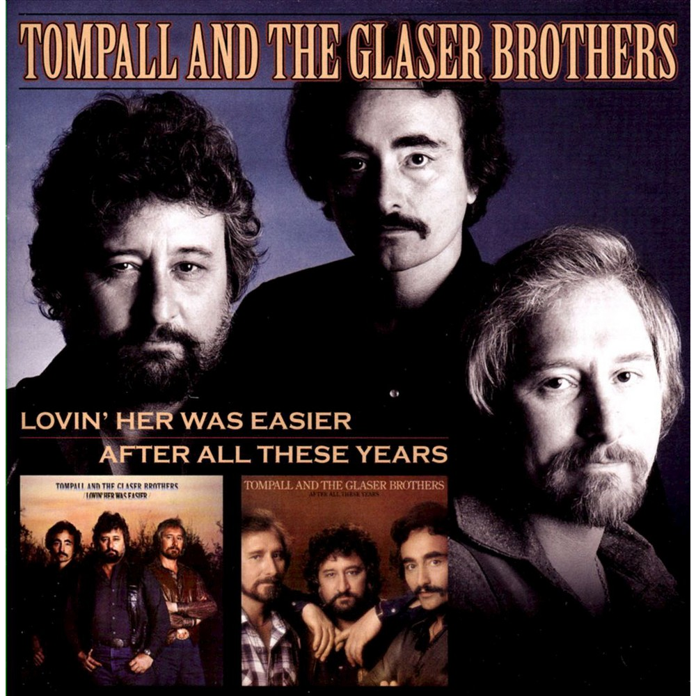 Tompall & The Glaser - Lovin Her Was Easier/After All These (CD)