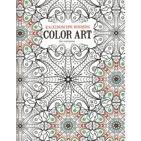 Kaleidoscope Wonders Adult Coloring Book Target