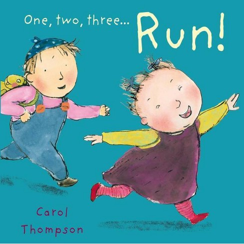 Run! - (Little Movers) by  Carol Thompson (Board_book) - image 1 of 1