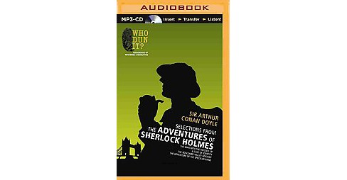 Selections from the Adventures of Sherlock Holmes : The Man With the Twisted Lip, a Case of Identity, - image 1 of 1