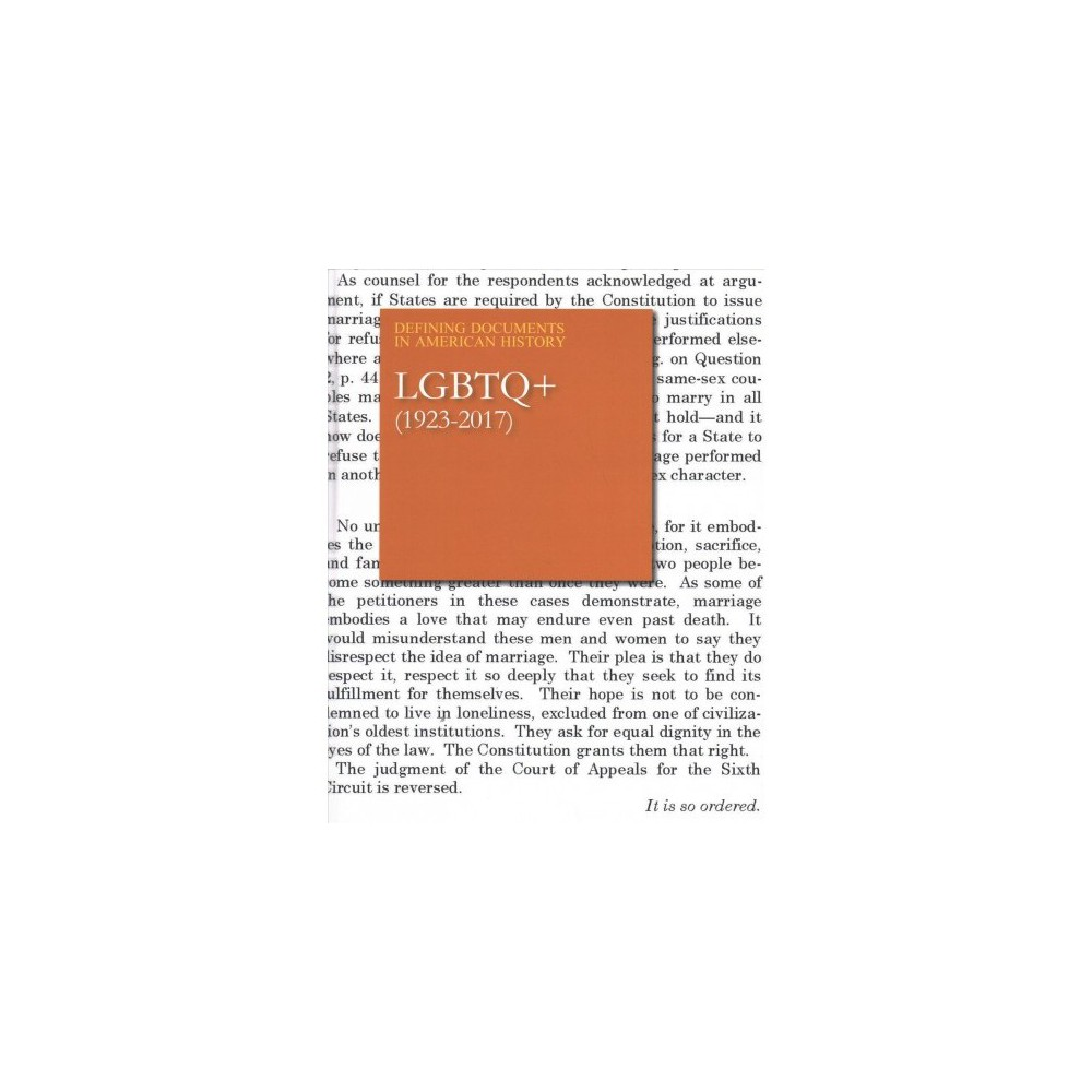Lgbtq+ (1923-2017) - (Defining Documents in American History) (Hardcover)