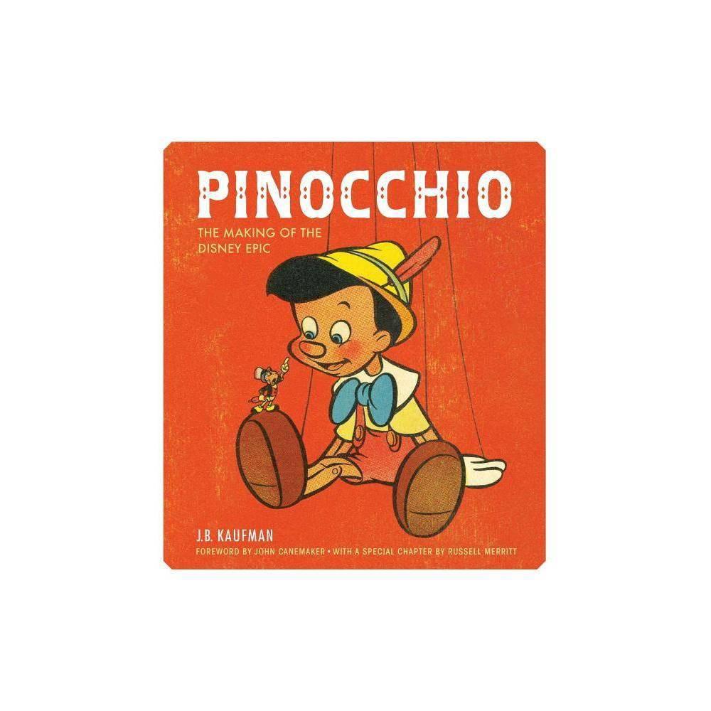 Pinocchio By J B Kaufman Hardcover