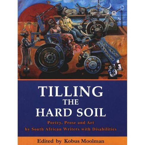 Tilling the Hard Soil - (Paperback) - image 1 of 1