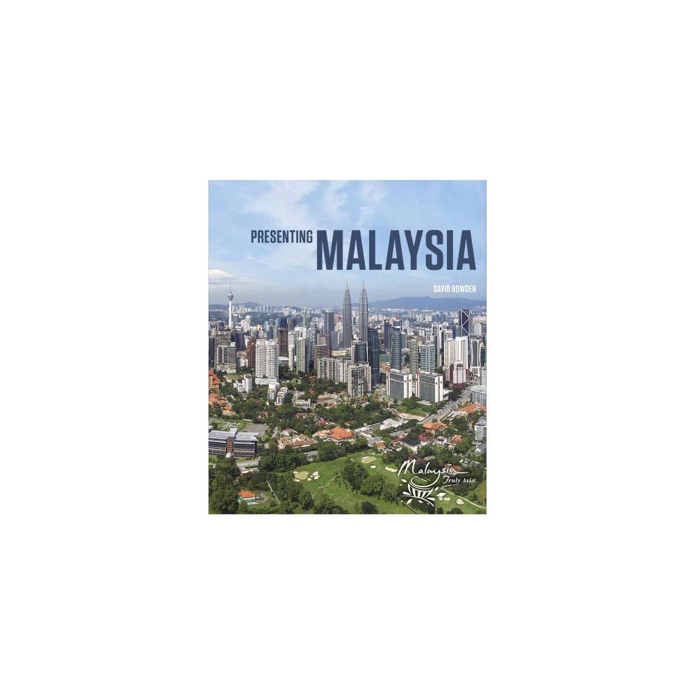 Presenting Malaysia (Hardcover) (David Bowden)