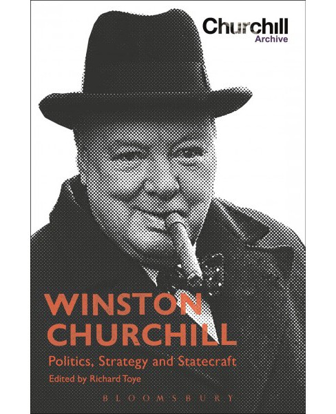 Winston Churchill : Politics, Strategy and Statecraft (Paperback) - image 1 of 1