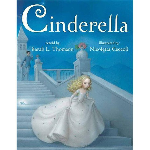Cinderella - by  Sarah L Thomson (Hardcover) - image 1 of 1