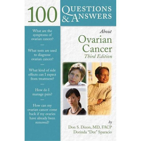 100 Questions & Answers about Ovarian Cancer - 3 Edition by  Don S Dizon & Nadeem R Abu-Rustum - image 1 of 1