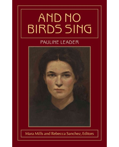 And No Birds Sing (Paperback) (Pauline Leader) - image 1 of 1