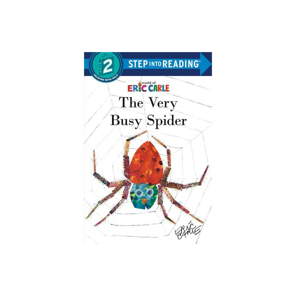The Very Busy Spider Step Into Reading By Eric Carle Paperback