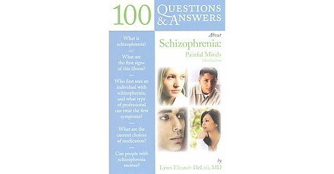 100 Questions & Answers About Schizophrenia : Painful Minds (Paperback) (Lynn Delisi) - image 1 of 1