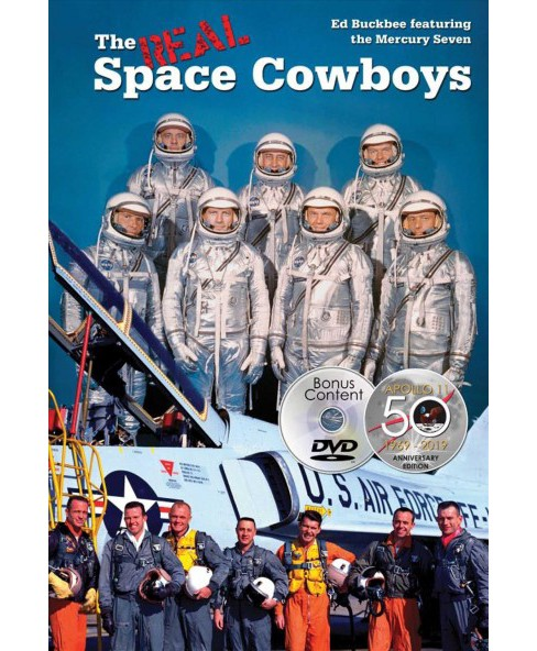 Real Space Cowboys -  by Ed Buckbee (Hardcover) - image 1 of 1