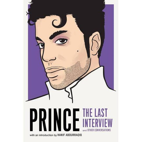 Prince: The Last Interview - (Paperback) - image 1 of 1