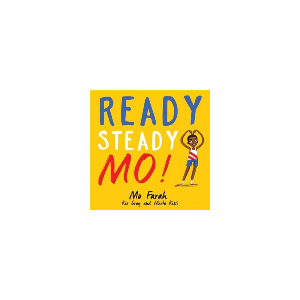 Ready Steady Mo! (Paperback) (Mo Farah & Kes Gray & Marta Kissi)