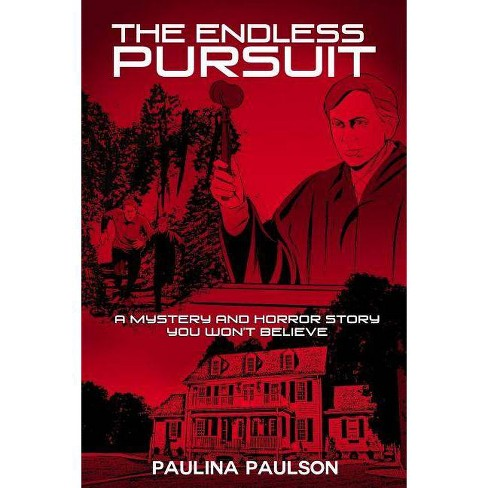 The Endless Pursuit - by  Paulina Paulson (Paperback) - image 1 of 1