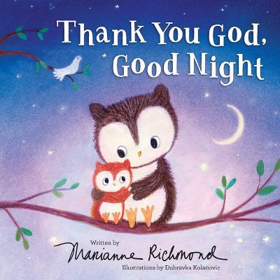 Thank You God, Good Night - by Marianne Richmond (Hardcover)