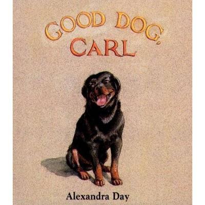 Good Dog, Carl - (Classic Board Books)by Alexandra Day (Board Book)