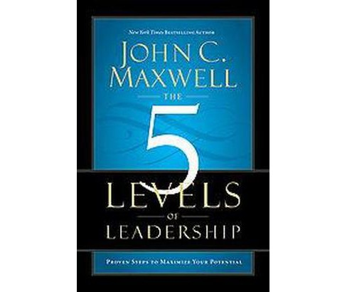 The 5 Levels of Leadership (Hardcover) (John C. Maxwell) - image 1 of 1