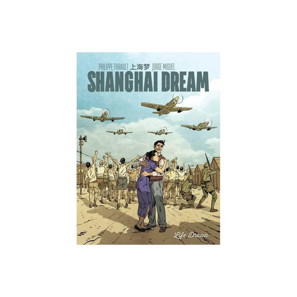 Shanghai Dream By Philippe Thirault Paperback
