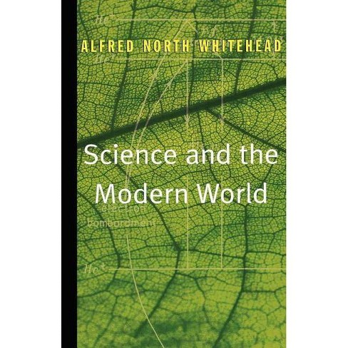 Science and the Modern World - by  Alfred North Whitehead (Paperback) - image 1 of 1