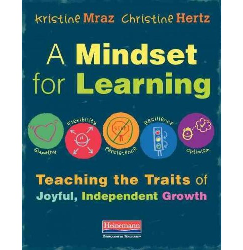 Image result for A Mindset for Learning: Teaching the Traits of Joyful, Independent Growth