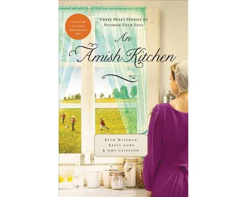 Amish Kitchen (Reissue) (Paperback) (Kelly Long & Amy Clipston & Beth Wiseman) - image 1 of 1