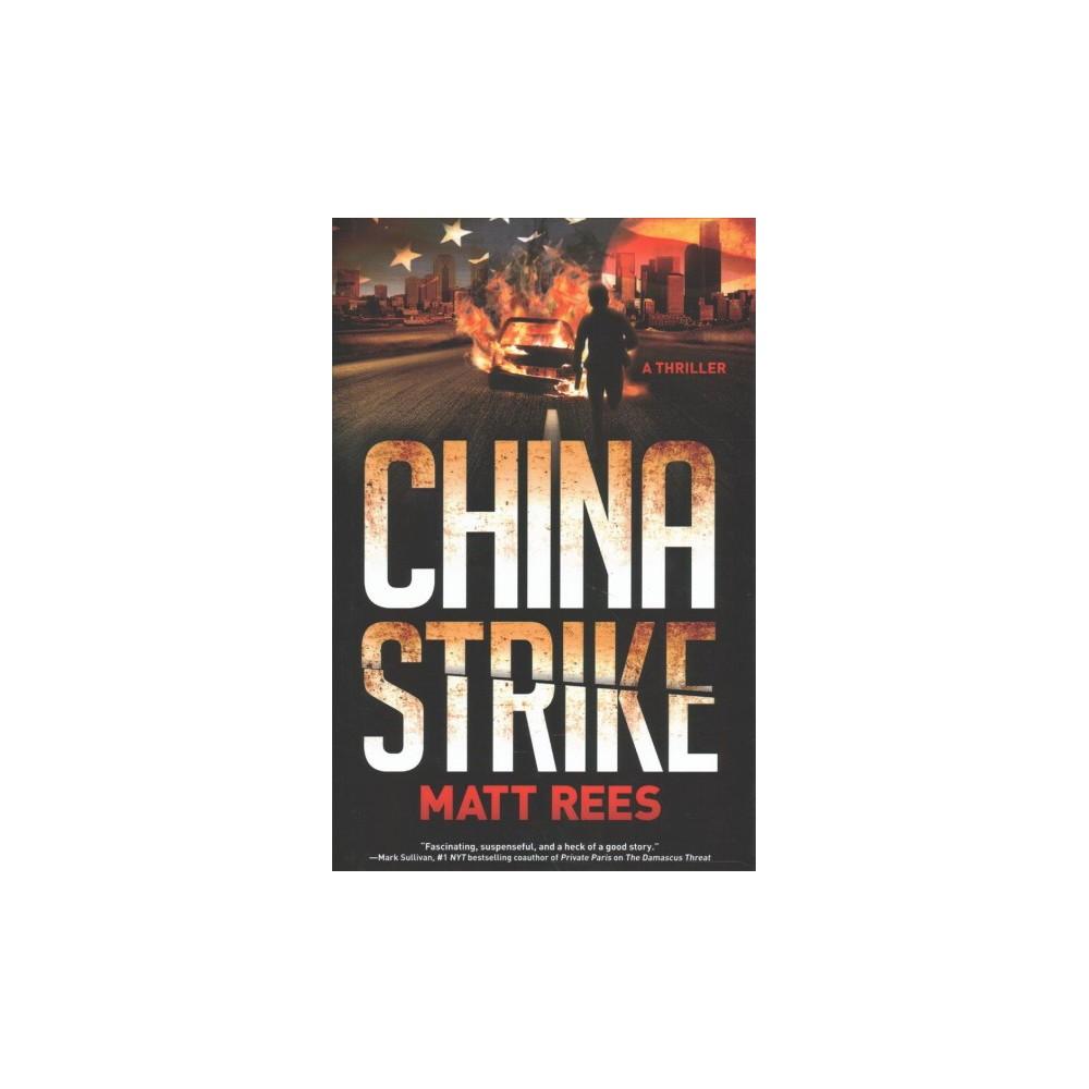 China Strike (Hardcover) (Matt Rees)