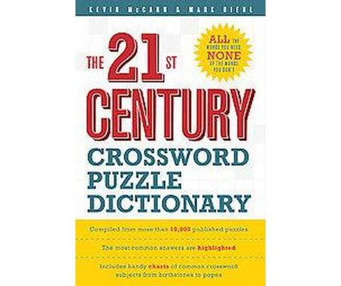 21st Century Crossword Puzzle Dictionary (Paperback) (Kevin McCann & Mark Diehl) - image 1 of 1