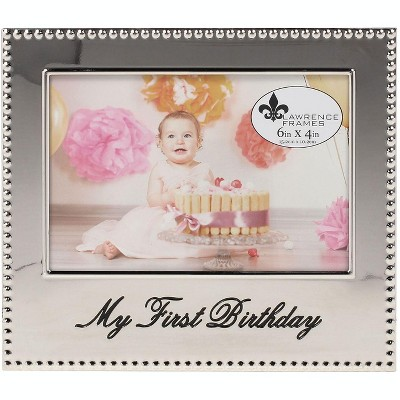 Lawrence Frames 4x6 My First Birthday Picture Frame 290764