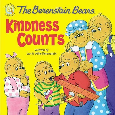Berenstain Bears Kindness Counts -  by Jan Berenstain & Mike Berenstain (Paperback)