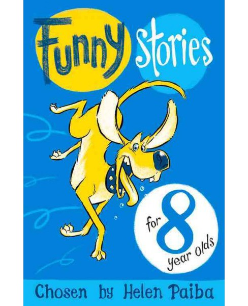 Funny Stories for 8 Year Olds (Reissue) (Paperback) - image 1 of 1