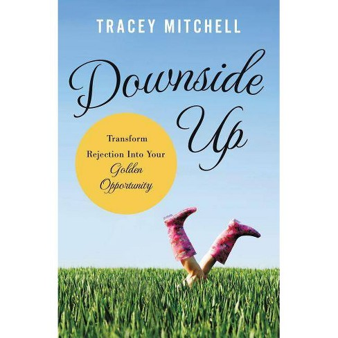 Downside Up - by  Tracey Mitchell (Paperback) - image 1 of 1