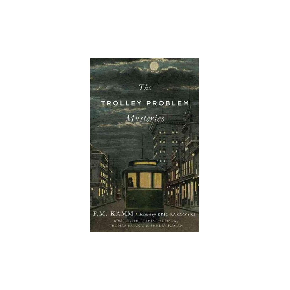 Trolley Problem Mysteries (Hardcover) (F. M. Kamm)
