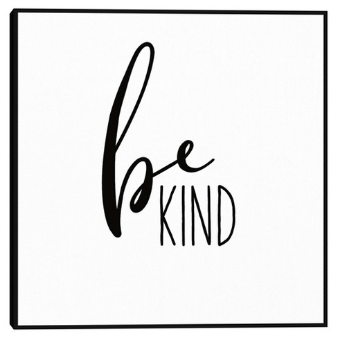 Be Kind By Wild Apple Portfolio Framed Canvas Art Print - Masterpiece Art Gallery - image 1 of 4