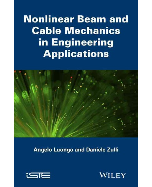 Nonlinear Beam and Cable Mechanics in Engineering Applications (Hardcover) (Angelo Luongo & Daniele - image 1 of 1
