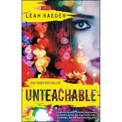 Unteachable - by  Leah Raeder (Paperback) - image 1 of 1