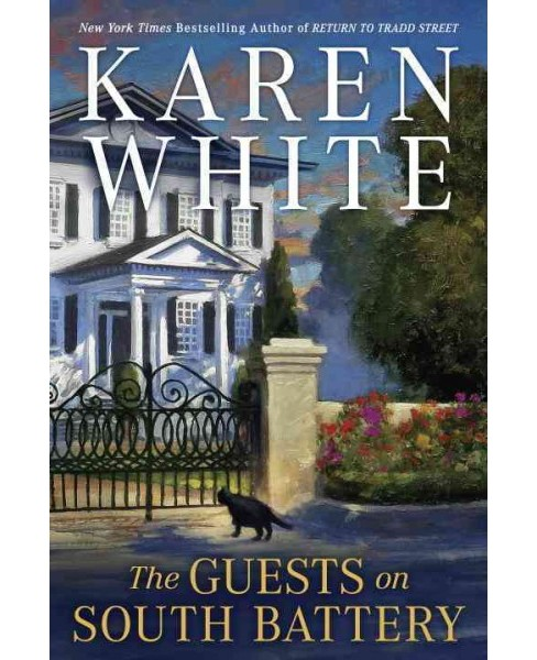 Guests on South Battery (Hardcover) (Karen White) - image 1 of 1