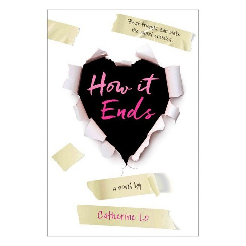 How It Ends (Reprint) (Paperback) (Catherine Lo) - image 1 of 1