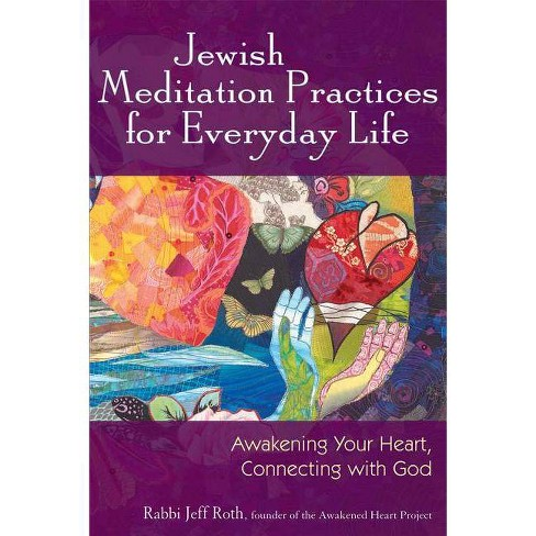 Jewish Meditation Practices for Everyday Life - by  Jeff Roth (Paperback) - image 1 of 1