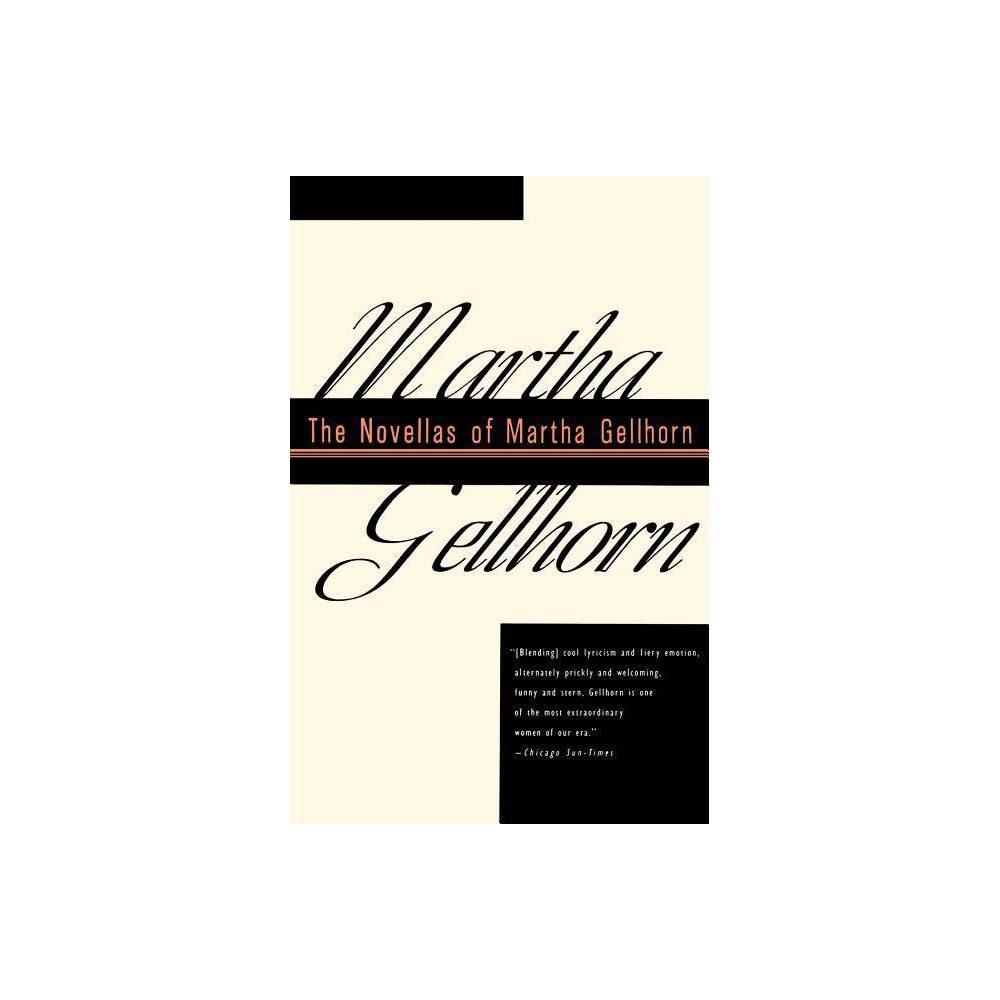 The Novellas Of Martha Gellhorn Paperback