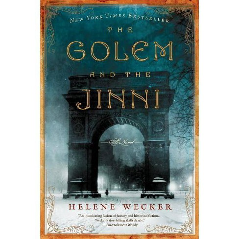 The Golem and the Jinni (Reprint) (Paperback) by Helene Wecker - image 1 of 1
