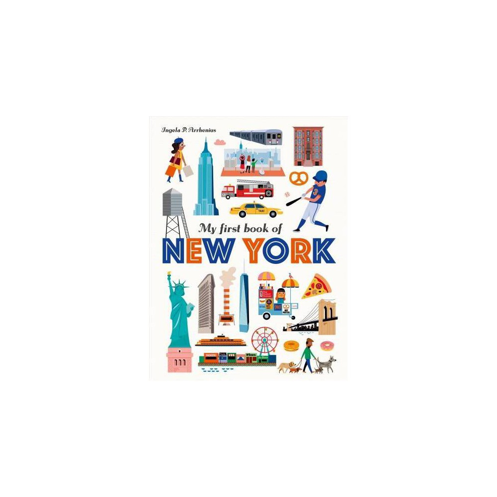My First Book of New York - by Ingela P. Arrhenius (School And Library)