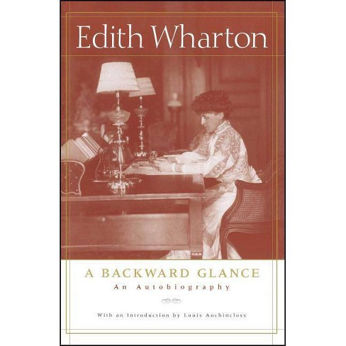 A Backward Glance - by  Edith Wharton (Paperback) - image 1 of 1