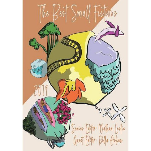 The Best Small Fictions - (Paperback) - image 1 of 1